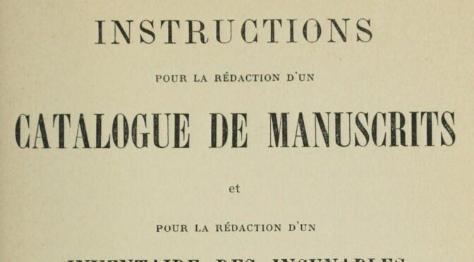 Mise à jour du manuel de catalogage des manuscrits médiévaux